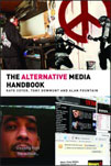 The Alternative Media Handbook
